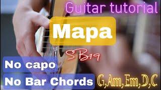 Download MAPA | S19 | GUITAR TUTORIAL | NO CAPO | NO BAR CHORDS |