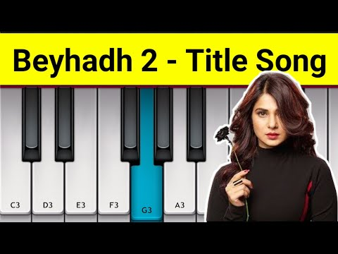 Beyhadh 2 Title Song Piano - Mini Part Piano