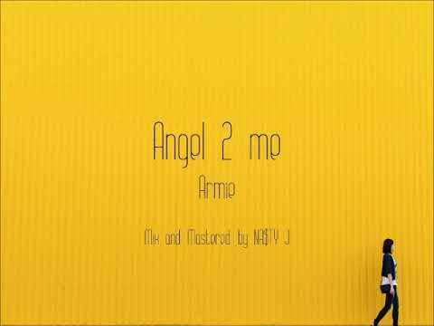 Armie - Angel 2 me (Audio)