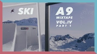 A9 Mixtape Vol. IV Ski Part 1