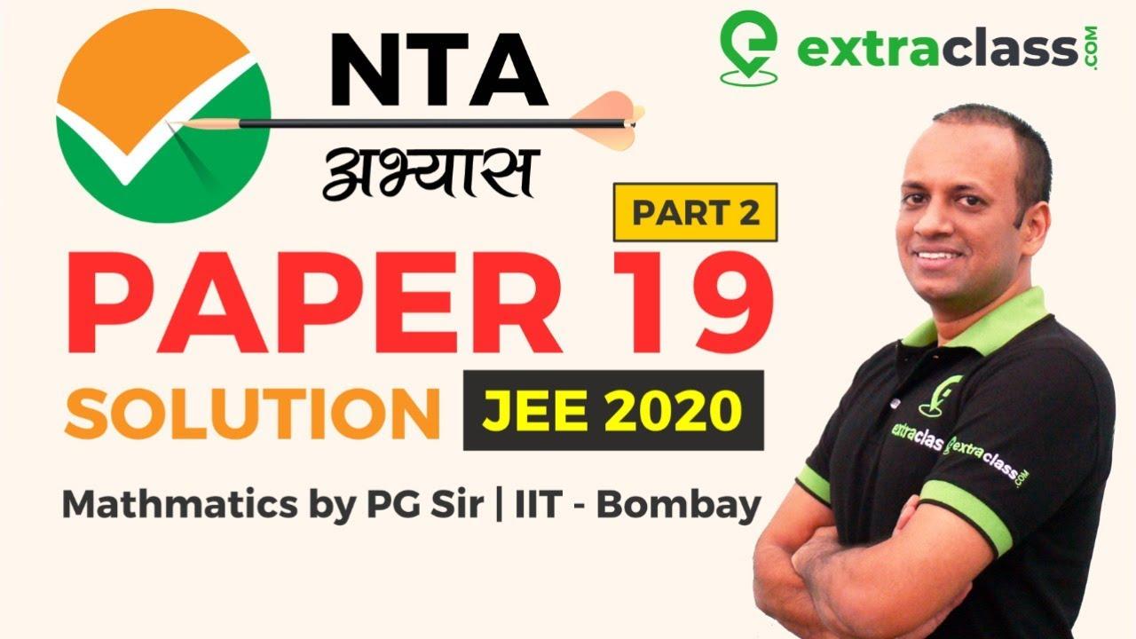 NTA Abhyas App | Paper 19 Solutions Part 2 | JEE MAINS 2020 | NTA Abhyas Maths | PG SIR | Extraclass