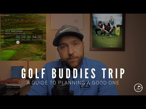 HOW TO PLAN A BUDDIES GOLF TRIP