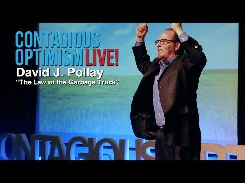 David J. Pollay, The Law of the Garbage Truck - Contagious Optimism Live