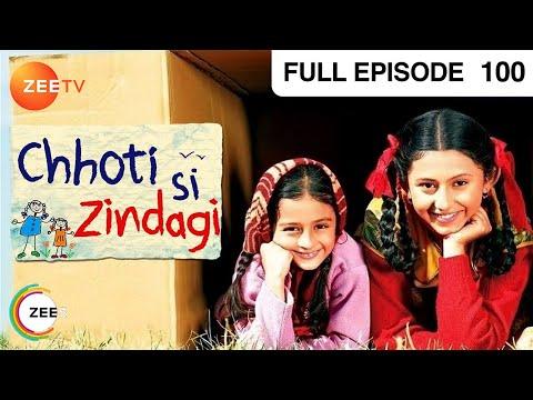 Chhoti Si Zindagi - Hindi Serial - Episode 100 - Zee Tv Show - Full Episode