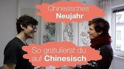 Chinesisches Neujahr: So gratulierst Du auf Chinesisch
