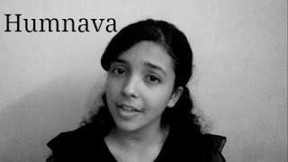 Humnava | Hamari Adhuri Kahani | (Female Cover)By Shreya Karmakar