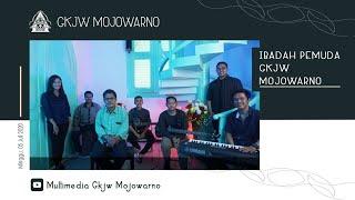 Ibadah Pemuda GKJW Mojowarno | Minggu, 05 Juli 2020