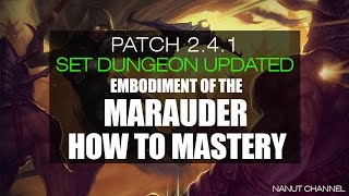 Diablo 3 | 2.4.1 | set dungeon | embodiment of the marauder set mastery (how to)