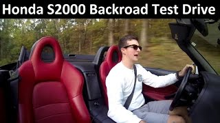 honda s2000 project build review first test drive ep 2
