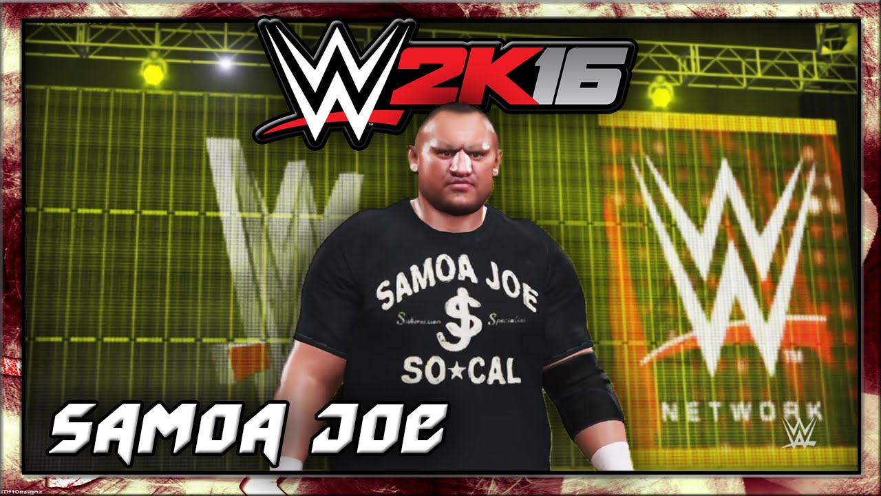 Wwe 2k16 Samoa Joe Related Keywords & Suggestions - Wwe 2k16