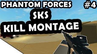 SKS KILL MONTAGEM #4-ROBLOX PHANTOM FORCES