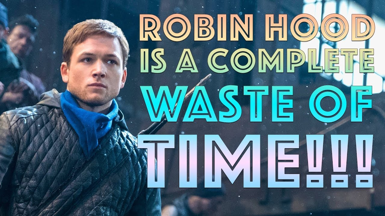 Robin Hood is a complete waste of time – The Watchman