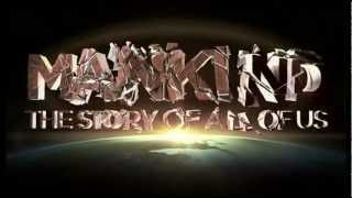 Mankind The Story Of All Of Us - Opening Narration and Title Sequence
