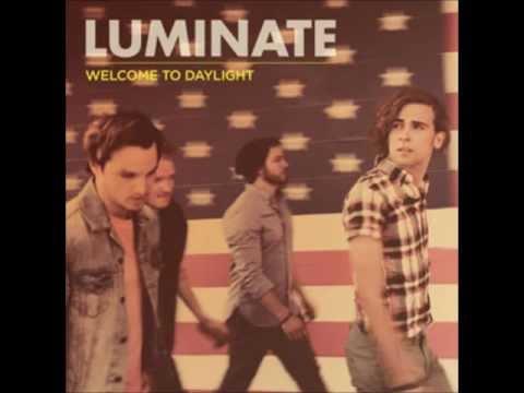 Luminate -Welcome to Daylight (HD)