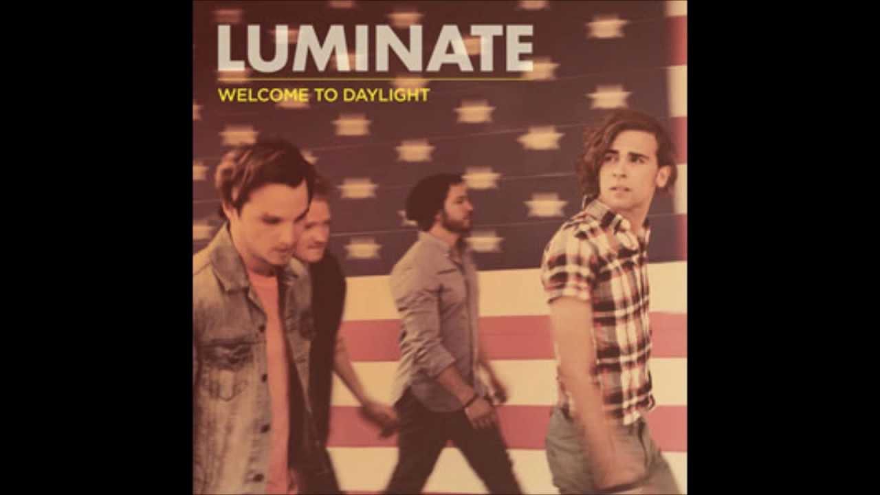 luminate welcome to daylight