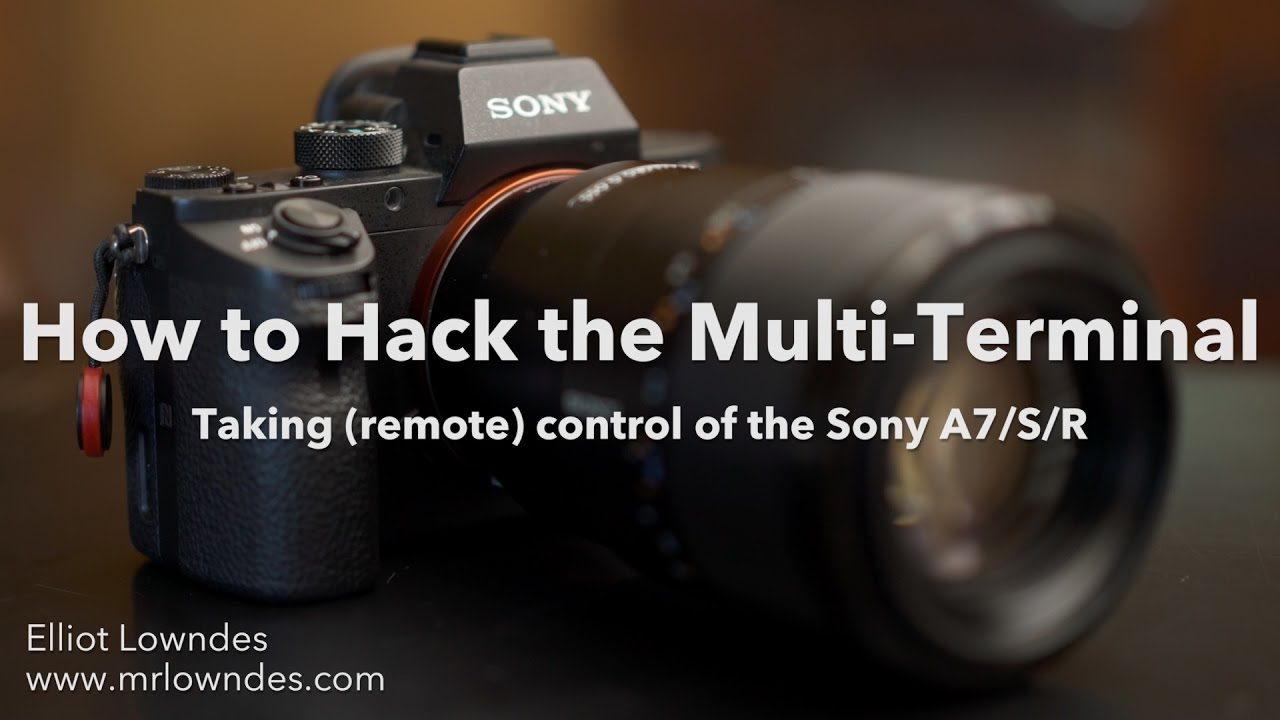How to hack the Multi-Terminal: Taking (remote) control of the Sony A7/S/R