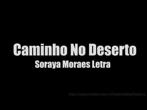Caminho No Deserto - Soraya Moraes Letra