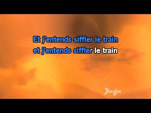 Karaoké J'entends siffler le train - Richard Anthony *