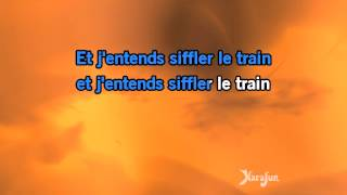 Karaoké J'entends siffler le train - Richard Anthony *