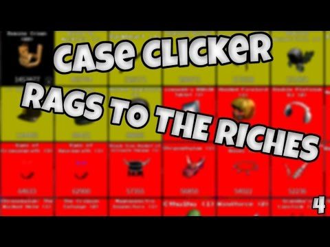 Case Clicker - Rags to Riches (4)!