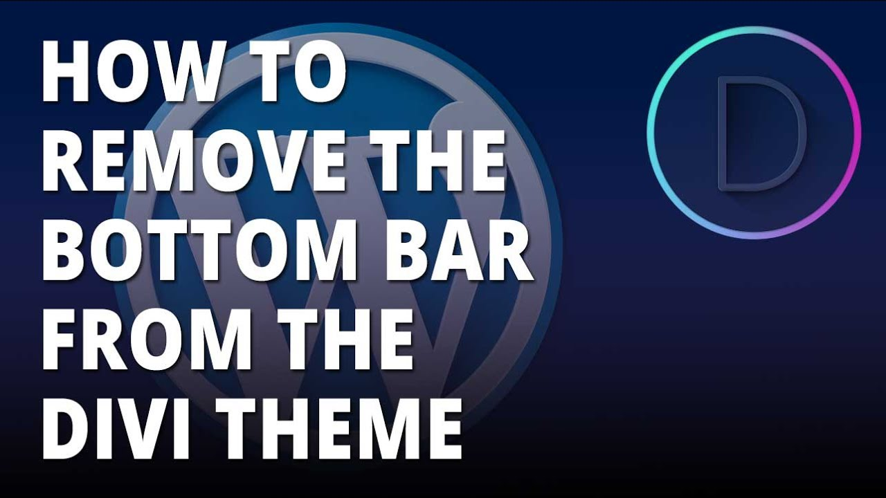 Divi Theme – Remove Elegant Themes bottom bar from the Divi theme