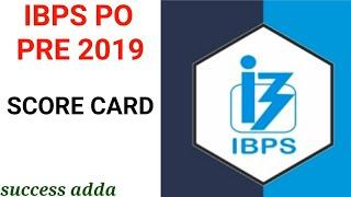 Ibps po pre 2019 score card