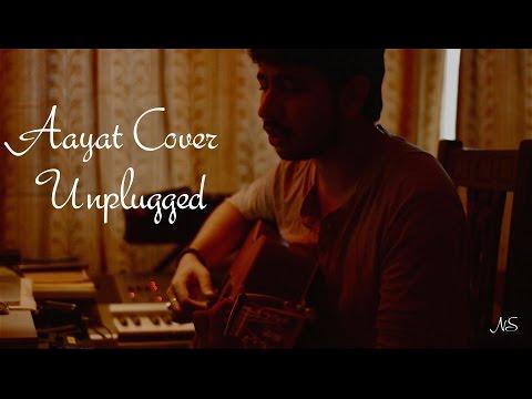 Aayat - Unplugged   Siddhant Mishra