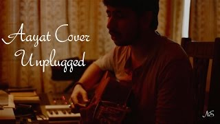 Download Hindi Video Songs - Aayat - Unplugged | Siddhant Mishra