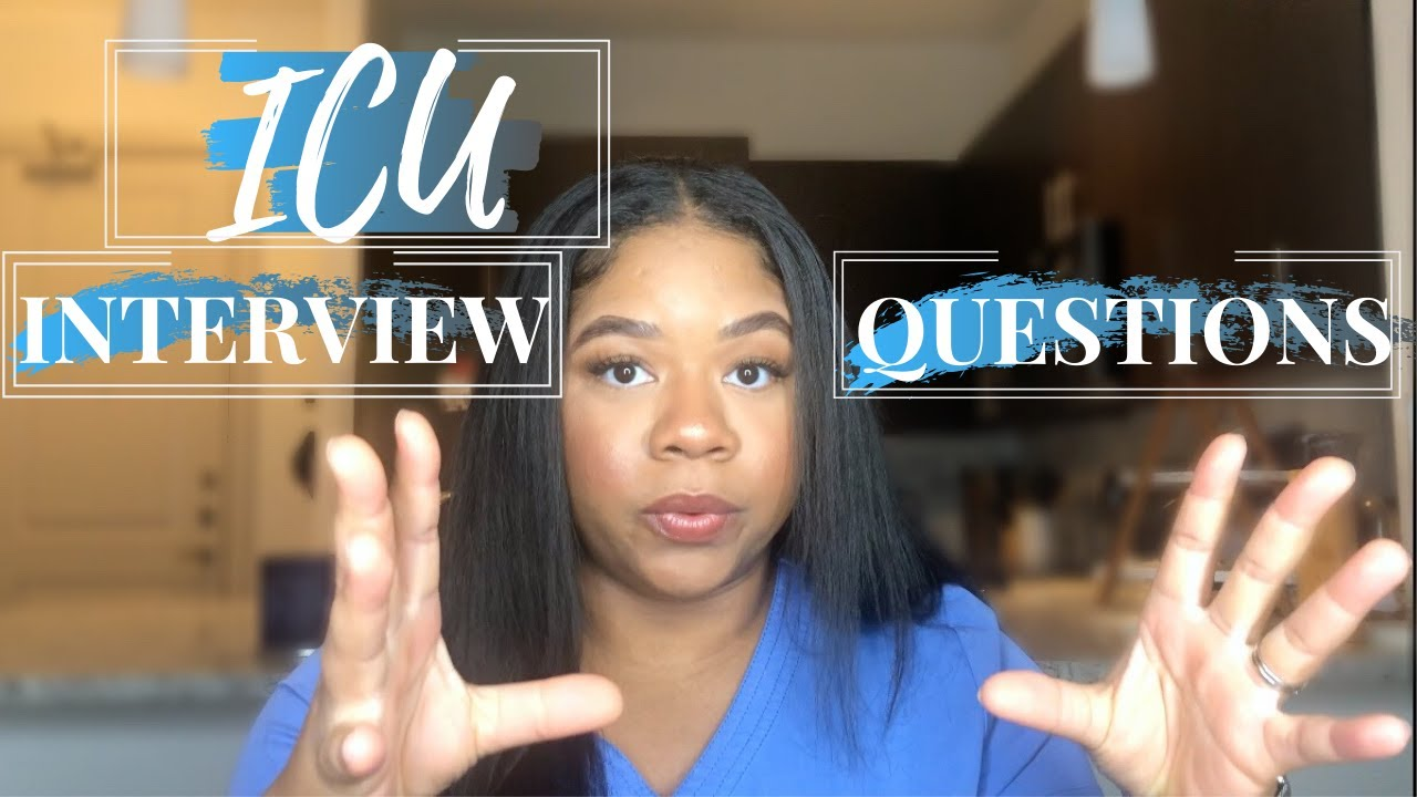 ICU INTERVIEW QUESTIONS REVEALED || BarbaraCienna - YouTube