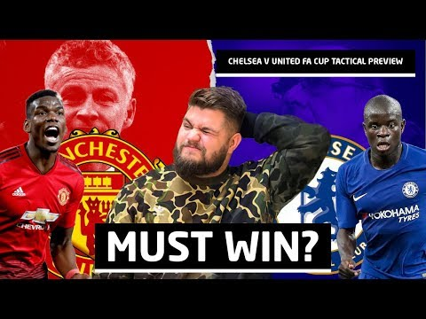 Chelsea vs Manchester United FA Cup Preview | Man Utd News