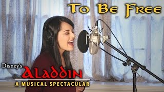 Disney's Aladdin - To Be Free (cover by Bri Ray)