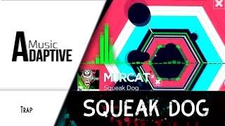 �������� ���� MJRCAT– Squeak Dog [AdaptiveMusic Release] ������