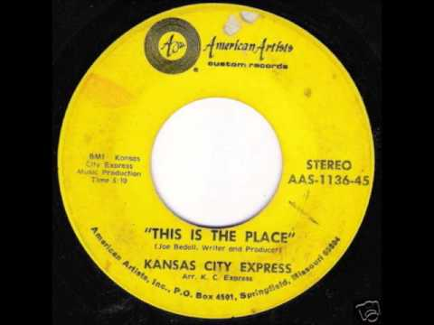 Kansas City Express ~ This Is The Place