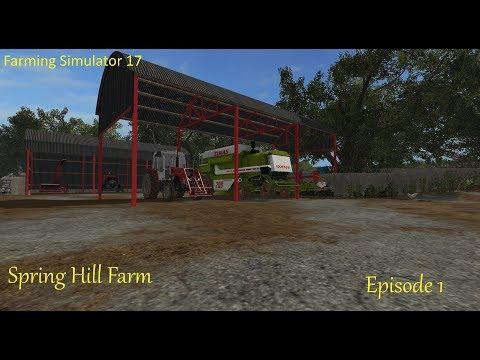 Fs17 - Spring Hill Farm - Episode 1 - Look around
