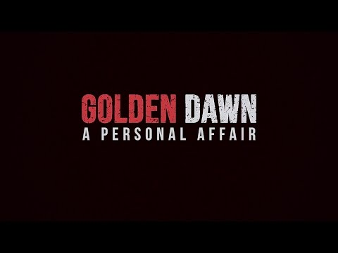 Golden Dawn: A Personal Affair