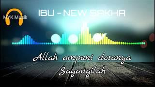 Download lagu IBU New Sakha MP3