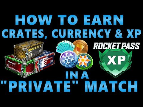 """How to Earn CRATES & EVENT CURRENCY in a """"Private"""" Match - Rocket League Life Hacks"""