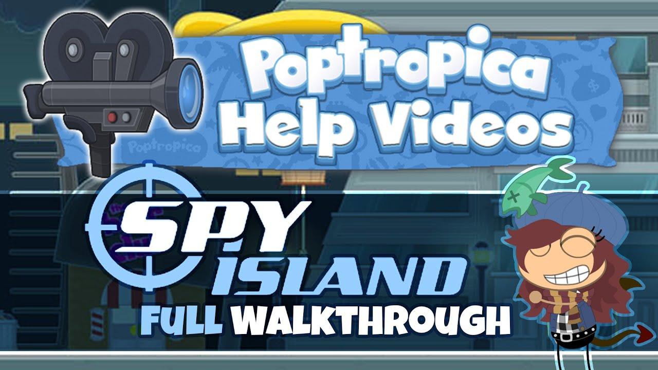 Download Spy Island (FULL Walkthrough) :: Poptropica Help Videos
