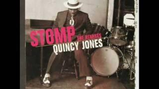 Quincy Jones - Stomp (Mousse T. Ultimate Stomper)