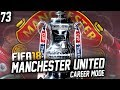 FIFA 18: Manchester United Career Mode #73 - FA CUP FINAL