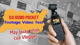 DJI Osmo Pocket Footage 4K Review ▶ Máy quay phim giá rẻ cho Vlogger