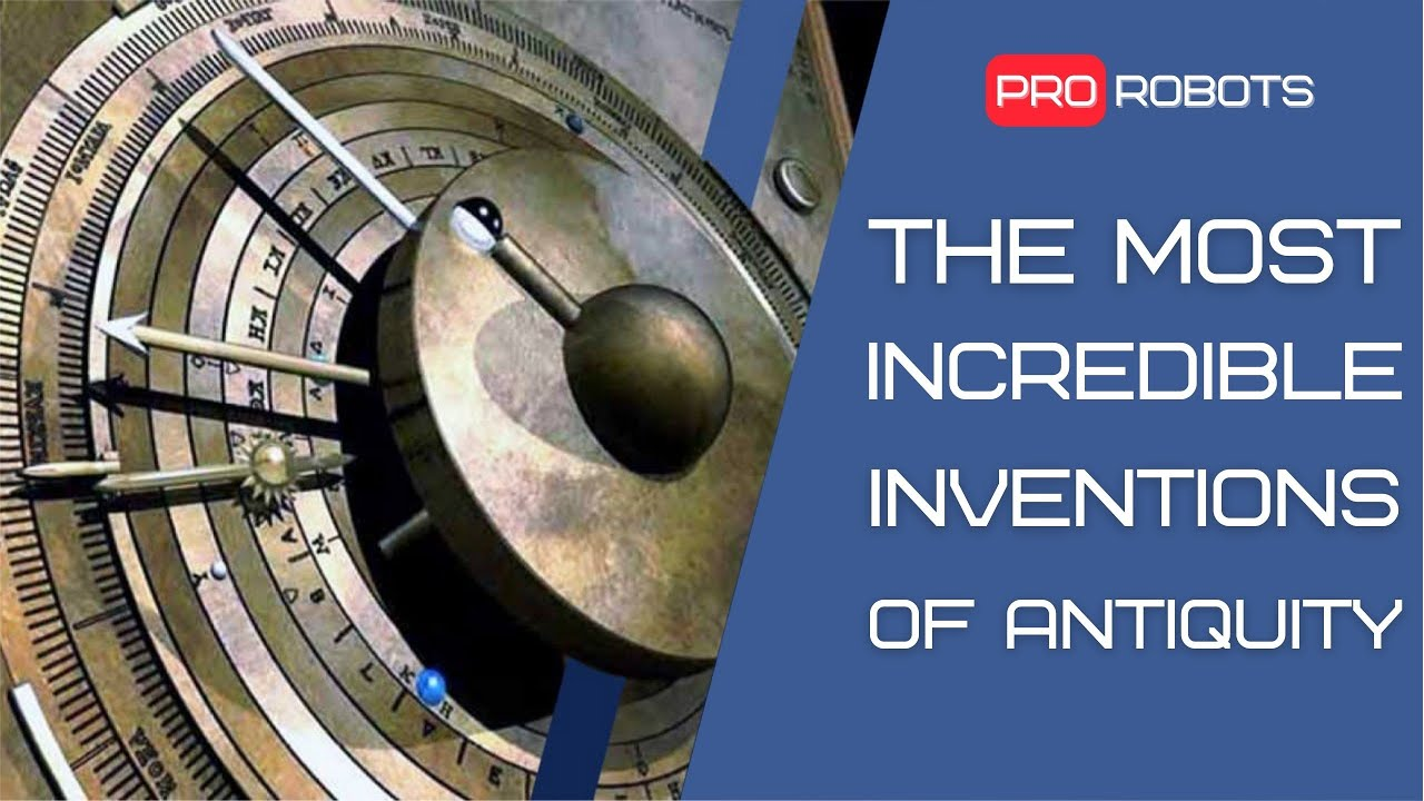 The most incredible inventions of antiquity | Technologies ahead of their time