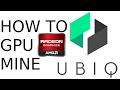 How To Mine UBIQ Ethereum based Blockchain with AMD GPU in Windows Suprnova.cc
