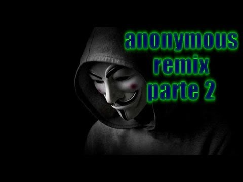 ANONYMOUS parte 2