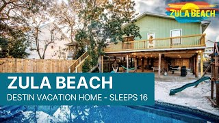 Destin Florida Vacation Rental - Zula Beach