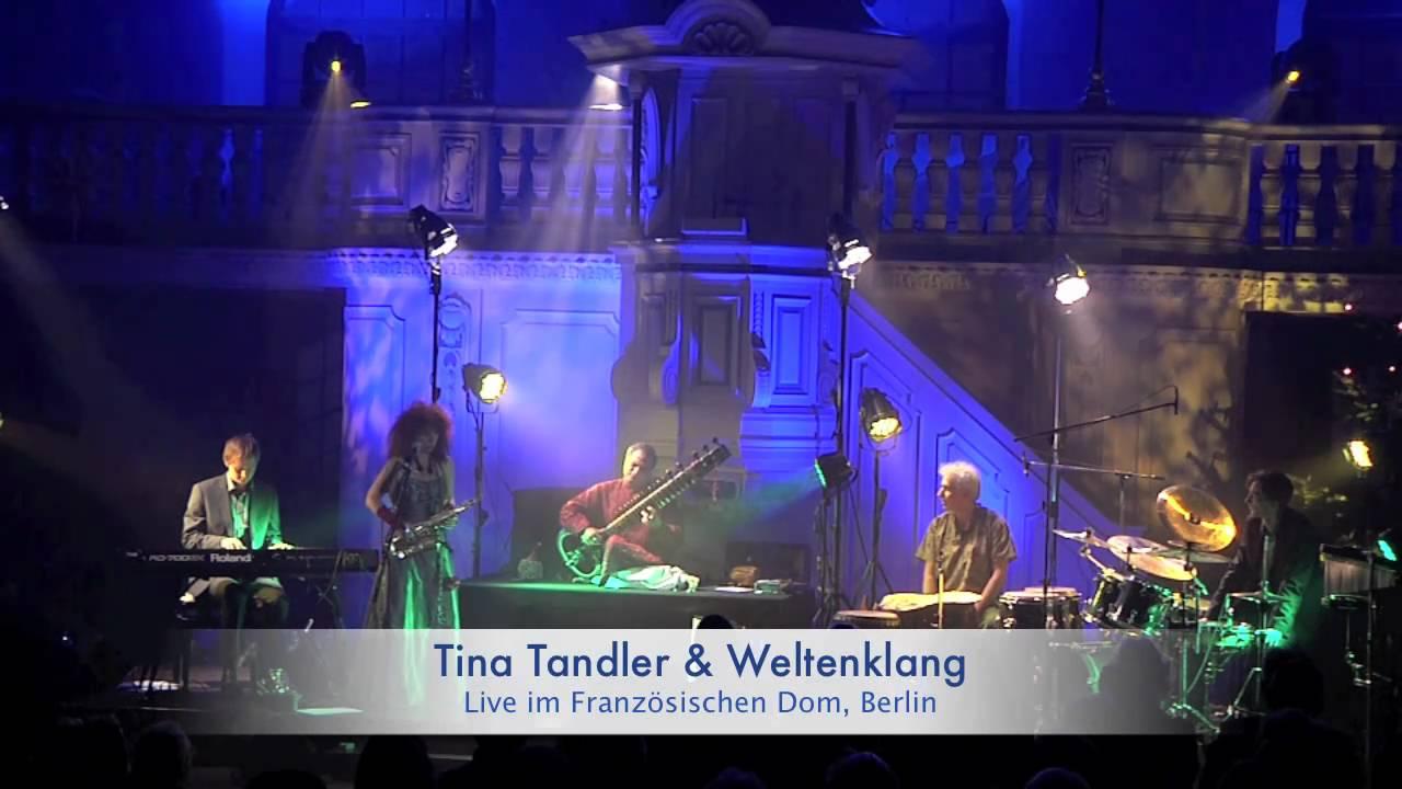 Tina Tandler Weltenklang Live In Berlin Www Tinatandler De