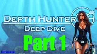 Depth Hunter 2: Deep Dive - Gameplay Scenes Part 1 - Full HD 1080p