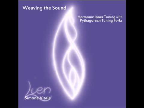 Pythagorean Tuning forks - Weaving the Sound Part I (Deep Relaxation) - Simone Vitale