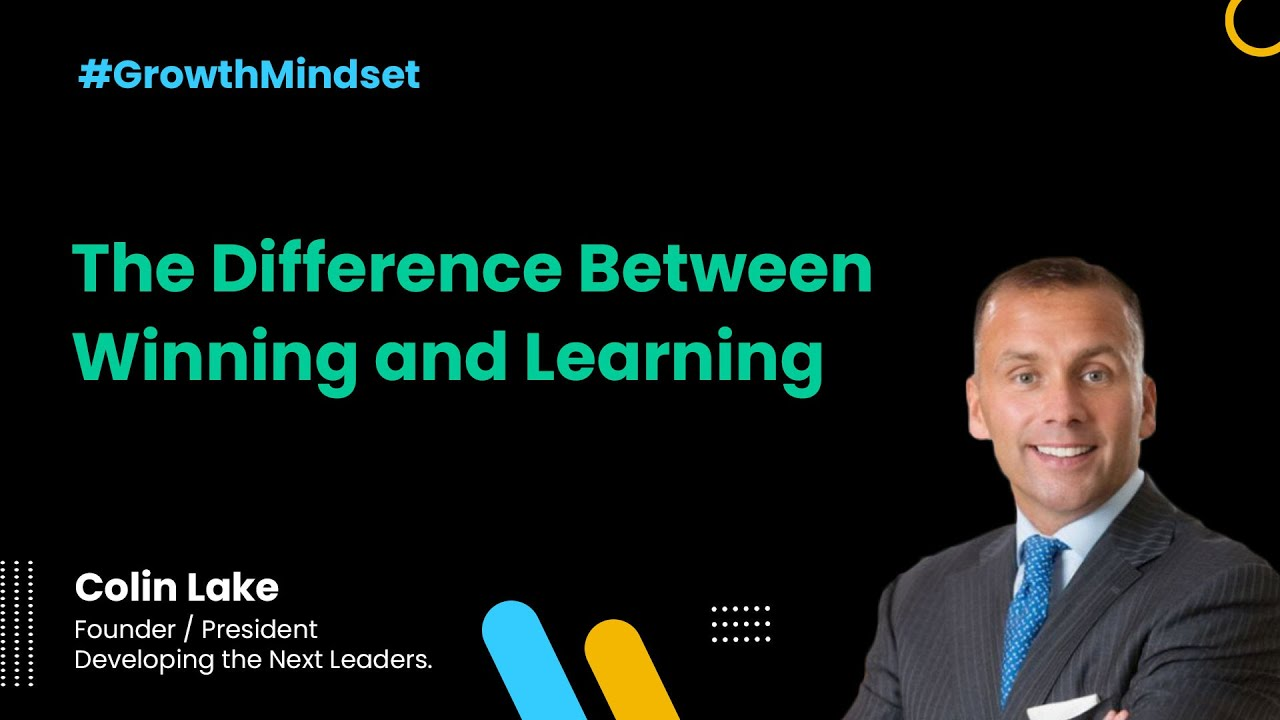The Difference between Winning and Learning - Growth Mindset Show