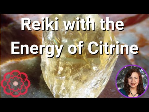 Reiki with the Energy of Citrine